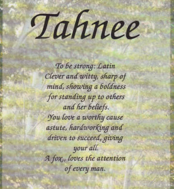 The meaning of the name Tahnee :: Tahnee.